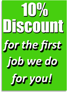 10% Discount for the first job we do for you!